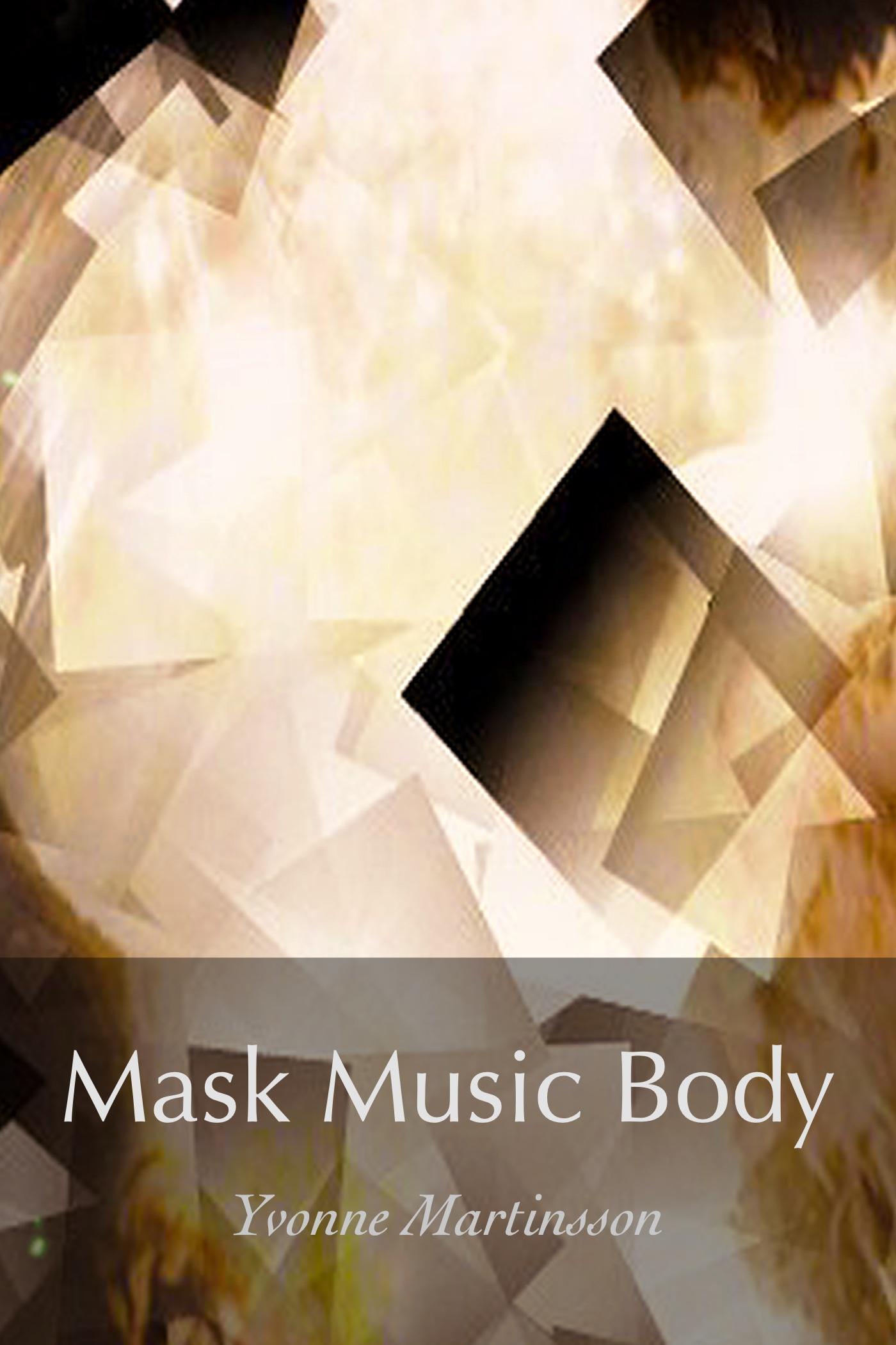 Mask Music Body